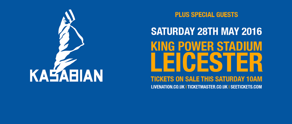 Kasabian anuncia um grande show no King Power Stadium, Leicester 2016